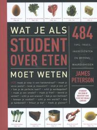 Wat je als student over eten moet weten - James Peterson (ISBN 9789045210735)