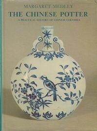 The Chinese Potter - Margaret Medley (ISBN 0714816752)