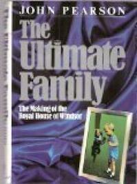 The Ultimate Family - John Pearson (ISBN 9780718126124)