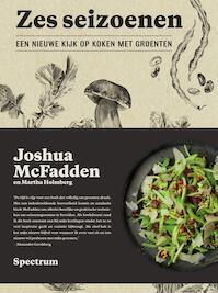 Zes seizoenen - Joshua McFadden, Martha Holmberg (ISBN 9789000359653)