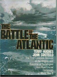 The Battle of the Atlantic - Terry Hughes, John Costello (ISBN 9780803764545)
