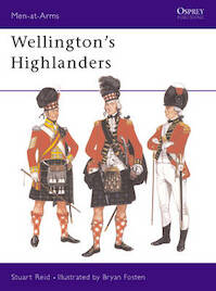 Wellington's Highlanders - Stuart Reid (ISBN 9781855322561)