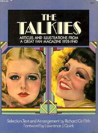 The Talkies - Richard Griffith, Lawrence J. Quirk (ISBN 0486227626)