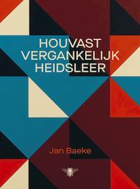 Houvastvergankelijkheidsleer - Jan Baeke (ISBN 9789403138008)