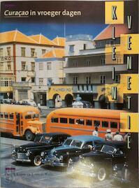 Klein venetie curacao in vroeger dagen - Engels (ISBN 9789070545185)