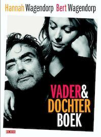 Vader-en-Dochterboek - Bert Wagendorp, Hannah Wagendorp (ISBN 9789044533958)