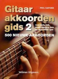 Gitaar akkordengids 2 - 500 nieuwe akkoorden - Phil Capone (ISBN 9789048312115)