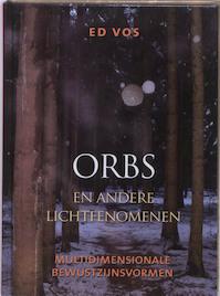 Orbs en andere lichtfenomenen - Ed Vos (ISBN 9789020203660)