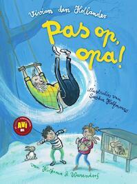 Pas op, opa! - Vivian den Hollander (ISBN 9789000350292)