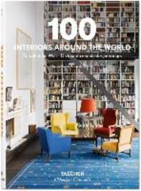 100 Interiors Around the World - Angelika Taschen (ISBN 9783836557269)