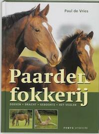 Paardenfokkerij - P. de Vries (ISBN 9789058775016)