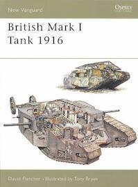 British Mark I Tank - David Fletcher (ISBN 9781841766898)
