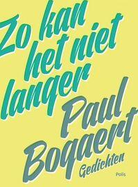 Zo kan het niet langer - Paul Bogaert (ISBN 9789463102834)