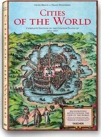 Braun and Hogenberg's Cities of the World - Stephan Füssel (ISBN 9783822852729)