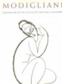 Modigliani - Noël Alexandre, Paul Alexandre, Nelleke van Maaren, Irene Smets (ISBN 9789061533054)