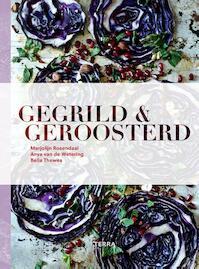 Gegrild en Geroosterd - Marjolijn Rosendaal, Anya van de Wetering (ISBN 9789089897909)