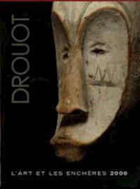 Drouot 2006 : L'art et les enchères - N/a (ISBN 9782905890344)