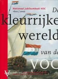 De kleurrijke wereld van de VOC - Leo. Akveld, Amp, Els M. Jacobs (ISBN 9789068683011)
