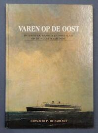 Varen op de Oost - Edward P. de Groot (ISBN 9789060130070)