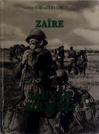 Zaïre: Sauver Kolwezi - colonel Erulin (ISBN 2863090070)