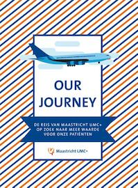 Our journey - Maastricht UMC+ (ISBN 9789463012225)