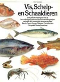 Vis, schelp- en schaaldieren - Sebastiaan Joannes Groot, Renger Dijkema, Frank Redant, Gerard M.L. Harmans, Jacques G. Constant, Yves De Smedt, Henk Noy (ISBN 9789027420206)