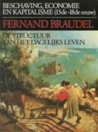 De structuur van het dagelijks leven - Fernand Braudel, Roland Fagel (ISBN 9789025465490)