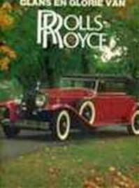 Glans en glorie van Rolls-Royce - George Nicholas Georgano (ISBN 9789061131748)