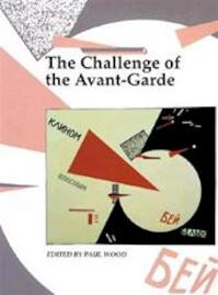 Art and Its Histories: The challenge of the Avant-Garde - Gillian Perry, Colin Cunningham, Emma Barker, Open University (ISBN 9780300077629)