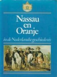 Nassau en Oranje in de Nederlandse geschiedenis - C.A. [red.] Tamse (ISBN 9789021824475)
