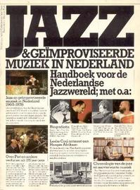 Jazz en geïmproviseerde muziek in Nederland - Stichting Jazz In Nederland En Jazz/press, Wim van Eyle (ISBN 9789027492128)