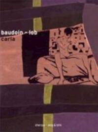 Carla - E. Baudoin, J. Lob (ISBN 9789075504644)