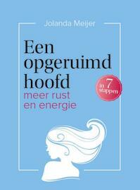 Een opgeruimd hoofd - Jolanda Meijer (ISBN 9789491757327)