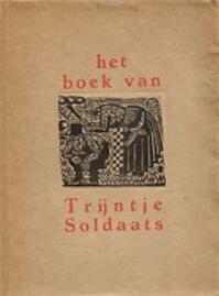 Het boek van Trijntje Soldaats - E.J. Huizenga-Onnekes, Johan Dijkstra