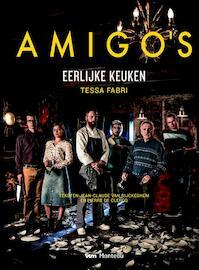 Amigo's. Eerlijke keuken - Tessa Fabri, Pierre de Clercq, Jean-Claude van Rijkeghem (ISBN 9789022333105)