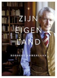 Zijn eigen land - Robbert Ammerlaan (ISBN 9789023496847)