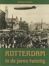 Rotterdam in de jaren twintig - Romer (ISBN 9789028829961)