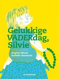 Gelukkige VADERdag, Silvie - Brigitte Minne (ISBN 9789462911918)
