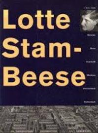 Lotte Stam-Beese 1903-1988 - (ISBN 9789069060149)