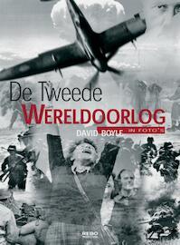 De Tweede Wereldoorlog in foto's - D. Boyle (ISBN 9789036612807)