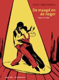 Papa en Sofie / De maagd en de neger - Judith Vanistendael (ISBN 9789054921905)