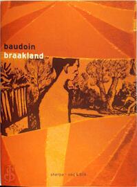 Braakland - Edmond Baudoin (ISBN 9789075504583)