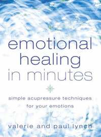 Emotional Healing in Minutes - Vincent Lynch, Peter Lynch (ISBN 9780007112586)