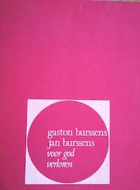 Voor God verloren - Gaston Burssens, Jan [Ill.] Burssens