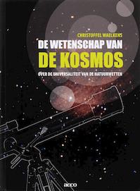 De wetenschap van de kosmos - Christoffel Waelkens (ISBN 9789033466601)