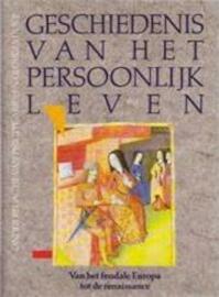 Geschiedenis van het persoonlijk leven - Philippe Aries, Amp, Georges Duby (ISBN 9789051570168)