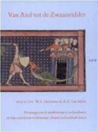 Van Aiol tot de Zwaanridder - A.G. van [red.] W.P. / MELLE Gerritsen (ISBN 9789061683827)