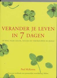 Verander je leven in 7 dagen - Paul Mackenna (ISBN 9789032510046)