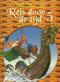 Reis door de tijd - Geronimo Stilton (ISBN 9789085922155)