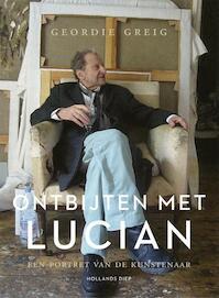 Ontbijten met Lucian - Geordie Greig (ISBN 9789048825714)